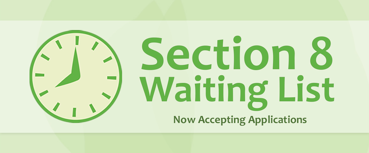 The Section 8 Waiting List is Open